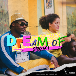 Dream of by Chrys No I album cover